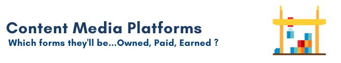 Content plan, Content Media Platforms
